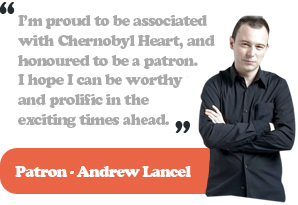 Andrew Lancel, patron of Chernobyl Heart